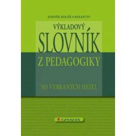 Výkladový slovník z pedagogiky - Zdeněk Kolář - e-kniha