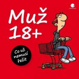 Muž 18+ - Michael Kernbach, Miguel Fernandez - e-kniha