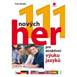 111 nových her pro atraktivní výuku jazyků - Petr Hladík - e-kniha