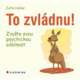 To zvládnu! - Jutta Heller - e-kniha