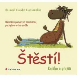 Štěstí! - Claudia Croos-Müller - e-kniha