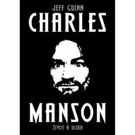 Charles Manson - Jeff Guinn - e-kniha