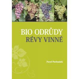 Bio odrůdy révy vinné - Pavel Pavloušek - e-kniha
