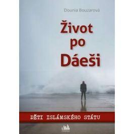 Život po Dáeši - Dounia Bouzarová - e-kniha