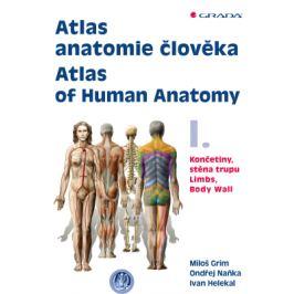 Atlas anatomie člověka I. - Atlas of Human Anatomy I. - Ondřej Naňka, Miloš Grim, Helekal Ivan - e-kniha