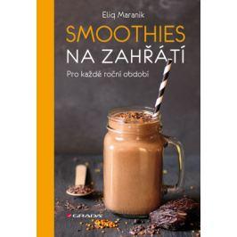 Smoothies na zahřátí - Eliq Maranik - e-kniha