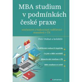 MBA studium v podmínkách české praxe - Petr Otáhal - e-kniha