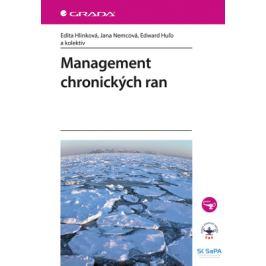 Management chronických ran - Edita Hlinková, Jana Nemcová, Edward Huľo - e-kniha