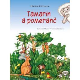 Tamarín a pomeranč - Martina Drijverová
