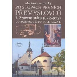 Po stopách prvních Přemyslovců I. - Michal Lutovský