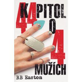 44 kapitol o 4 mužích - B.B. Easton - e-kniha