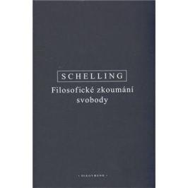 Filosofické zkoumání svobody - Friedrich W.J. Schelling