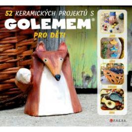 52 keramických projektů s GOLEMem - Michala Šmikmátorová - e-kniha