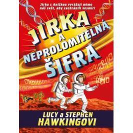 Jirka a neprolomitelná šifra - Stephen Hawking, Lucy Hawking