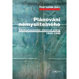 Plánování nemyslitelného - Petr Luňák (ed.) - e-kniha