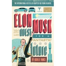 Elon Musk Young reader´s Edition - Ashlee Vance