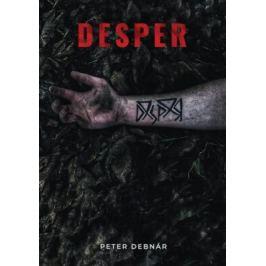 Desper - Peter Debnár