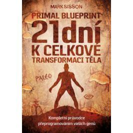 21 dní k celkové transformaci těla - Mark Sisson - e-kniha