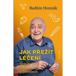 Jak přežít léčení - Radkin Honzák - e-kniha