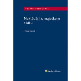 Nakládání s majetkem státu - Michal Štancl - e-kniha