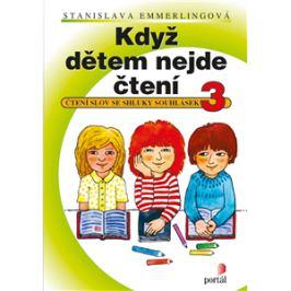 Když dětem nejde čtení 3 - Čtení slov se shluky souhlásek - Stanislava Emmerlingová