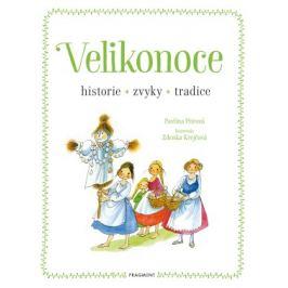 Velikonoce - historie, zvyky, tradice - Pavlína Pitrová - e-kniha