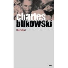 Ženský - Charles Bukowski