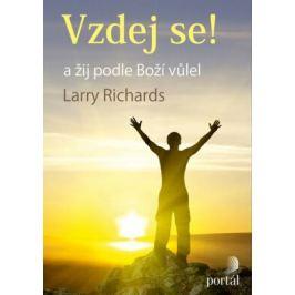 Vzdej se! a žij podle Boží vůle - Larry Richards