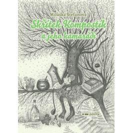 Skřítek Kompostík a jeho kamarádi - Miluška Štefanová - e-kniha