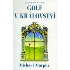 Golf v království - Murphy Michael