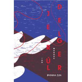 Jerúldelger - Ian Manook - e-kniha