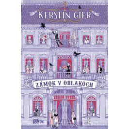 Zámok v oblakoch - Kerstin Gierová - e-kniha