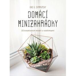 Domácí minizahrádky - Enid G. Svymbersky - e-kniha