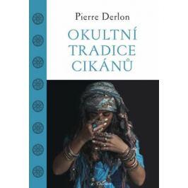 Okultní tradice Cikánů - Pierre Derlon