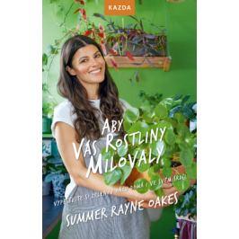 Aby vás rostliny milovaly - Summer Rayne Oakes - e-kniha