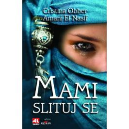 Mami, slituj se - Christina Obber, Amani El Nasif
