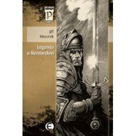 Legenda o Rennardovi - Jiří Mazurek - e-kniha