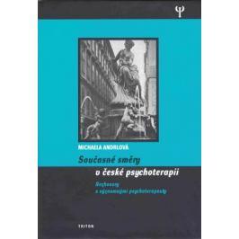 Současné směry v české psychoterapii - Michaela Andrlová - e-kniha