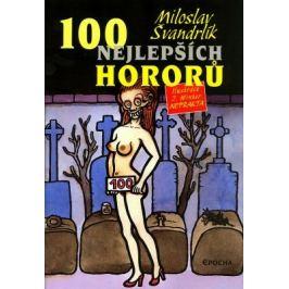 100 nejlepších hororů - Miloslav Švandrlík - e-kniha