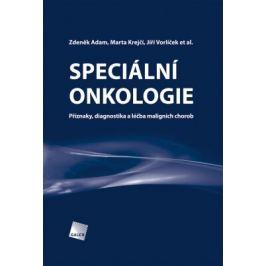 Speciální onkologie - Zdeněk Adam, Jiří Vorlíček, Marta Krejčí, al. et - e-kniha