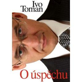 O úspěchu - Ivo Toman - e-kniha