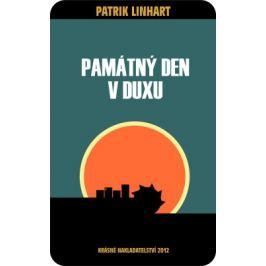 Památný den v Duxu - Patrik Linhart - e-kniha