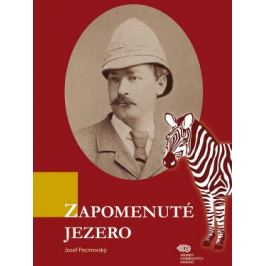 Zapomenuté jezero - Josef Pecinovský - e-kniha