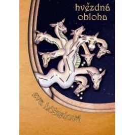 Hvězdná obloha - příběhy souhvězdí na severní obloze - Eva Hölzelová - e-kniha