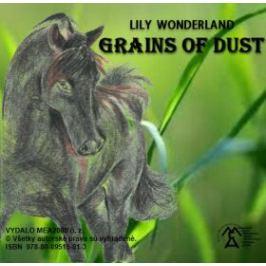 Grains of Dust - Lily Wonderland - e-kniha