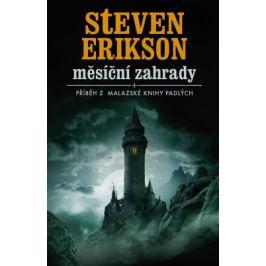 Měsíční zahrady - Steven Erikson - e-kniha