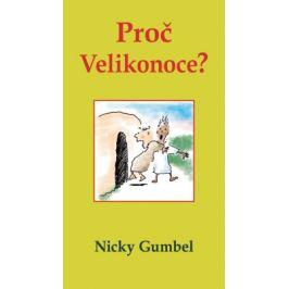 Proč Velikonoce? - Nicky Gumbel - e-kniha