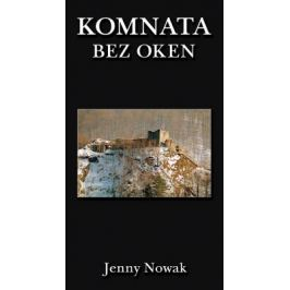 Komnata bez oken - Jenny Nowak - e-kniha