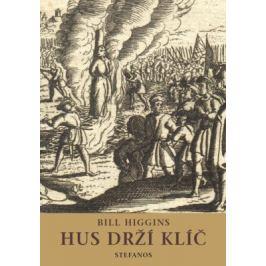 Hus drží klíč - Bill Higgins - e-kniha