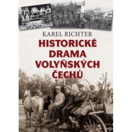 Historické drama volyňských Čechů - Karel Richter - e-kniha